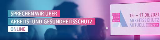 Arbeitsschutz Aktuell Digital Pop-Up am 16. und 17. Juni 2021 / Weiterer Text über ots und www.presseportal.de/nr/153514 / Die Verwendung dieses Bildes ist für redaktionelle Zwecke unter Beachtung ggf. genannter Nutzungsbedingungen honorarfrei. Veröffentlichung bitte mit Bildrechte-Hinweis.