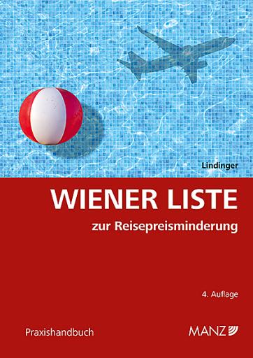 """Die """"Wiener Liste zur Reisepreisminderung"""" von Eike Lindinger enthält mehr als 800 Stichworte zu mehr als 1000 ausgewerteten Entscheidungen."""