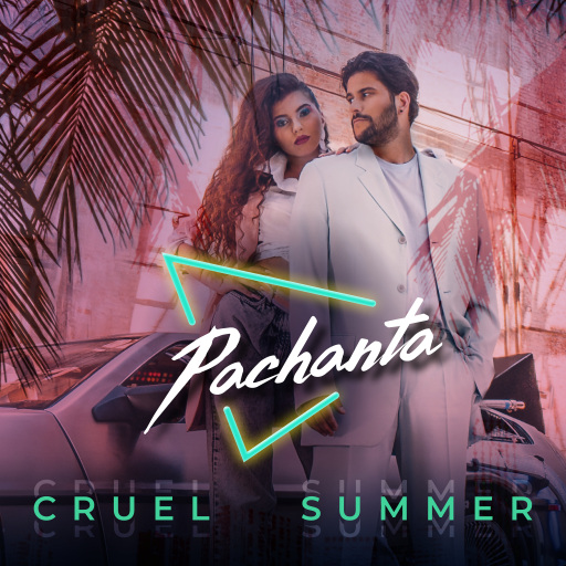 """Das Cover zur ersten gemeinsamen Single """"Cruel Summer"""" von Pachanta"""