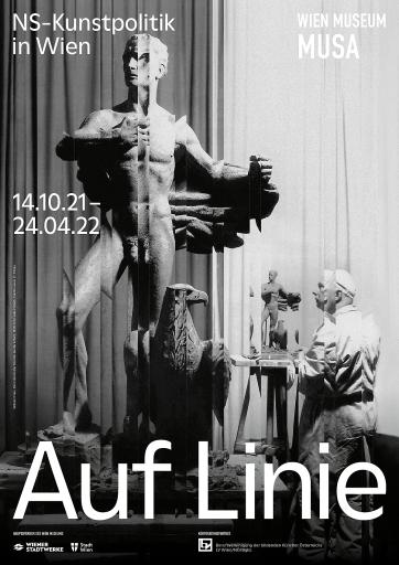 Ausstellungsplakat, Auf Linie. NS-Kunstpolitik in Wien, Wilhelm Frass, Die Ostmark (der Künstler bei der Arbeit), 1939